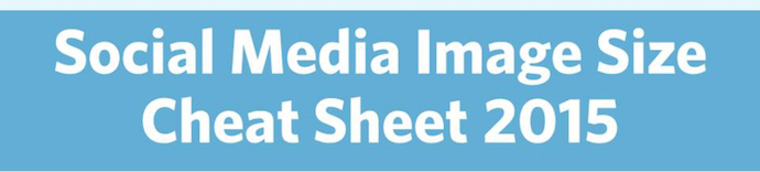 Social media cheat sheet 2015